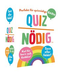 QuizNödig - Sant eller falskt Barn