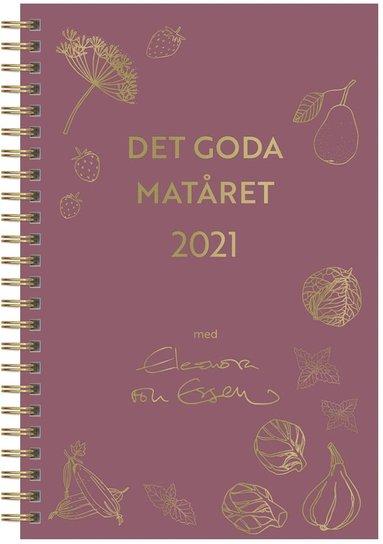 Kalender 2021 Det Goda Matåret - Eleonora von Essen 1