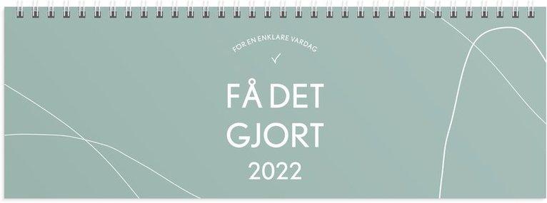 Bordskalender 2022 Bordsalmanacka Få det gjort 1