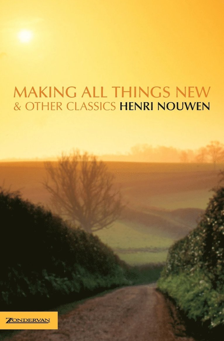 Making All Things New and Other Classics 1