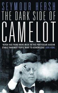 bokomslag The Dark Side of Camelot