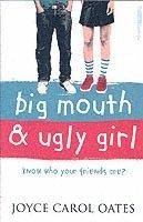 bokomslag Big Mouth and Ugly Girl