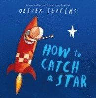 bokomslag How to catch a star
