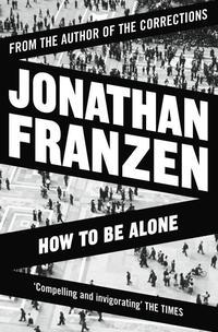 bokomslag How to be Alone