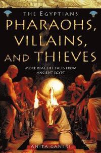 bokomslag Pharaohs, Villains and Thieves