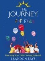 bokomslag The Journey for Kids