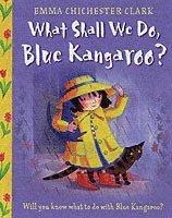 bokomslag What Shall We Do, Blue Kangaroo?