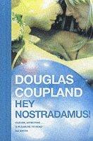 bokomslag Hey Nostradamus!