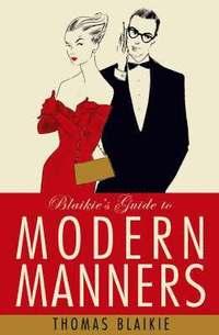 bokomslag Blaikie's Guide to Modern Manners