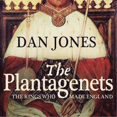 bokomslag Plantagenets - the kings who made england