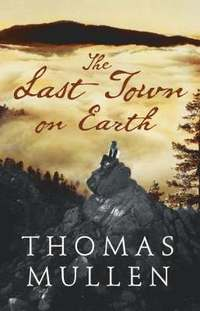 bokomslag The Last Town on Earth
