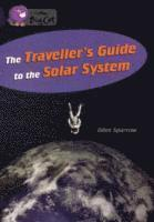 bokomslag The Traveller's Guide To The Solar System