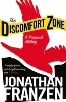bokomslag Discomfort zone - a personal history