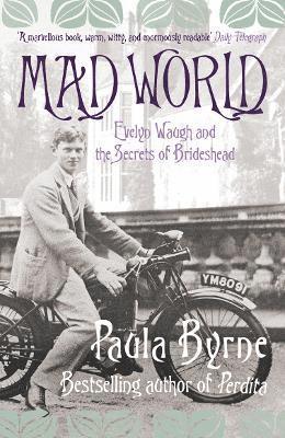 bokomslag Mad world - evelyn waugh and the secrets of brideshead
