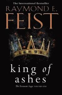 bokomslag King of Ashes (The Firemane Saga, Book 1)