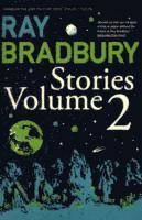 bokomslag Ray Bradbury Stories Volume 2