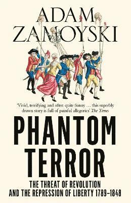 bokomslag Phantom terror - the threat of revolution and the repression of liberty 178