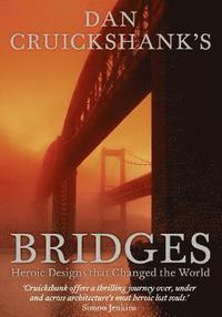 bokomslag Dan Cruickshank's Bridges
