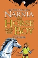 bokomslag The Horse and His Boy (The Chronicles of Narnia, Book 3)