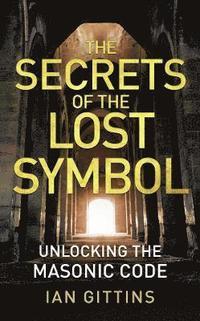 bokomslag The Secrets of the Lost Symbol