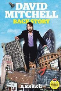 bokomslag David Mitchell: Back Story