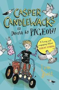 bokomslag Casper Candlewacks in Death by Pigeon!