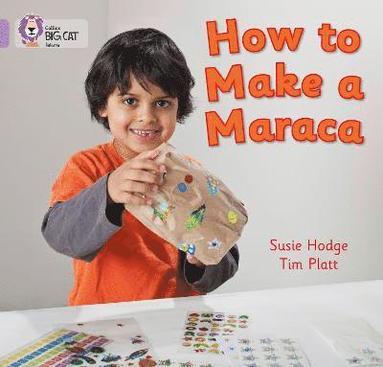 bokomslag How to Make a Maraca!