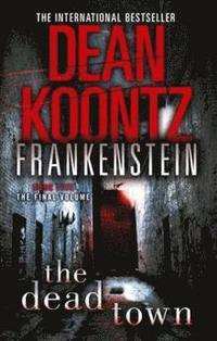 The Dead Town: Frankenstein 5