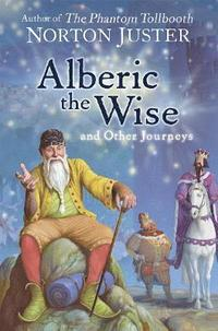 bokomslag Alberic the Wise and Other Journeys
