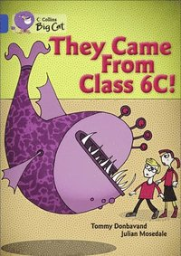 bokomslag They came from Class 6C