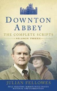 bokomslag Downton Abbey: Series 3 Scripts (Official)