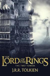 bokomslag The Two Towers: The Lord of the Rings, Part 2