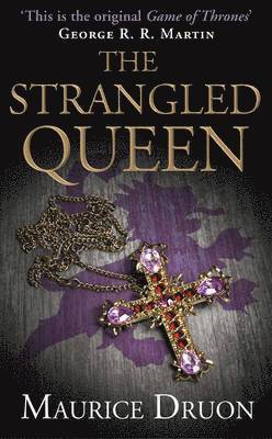 bokomslag The Strangled Queen (Accursed Kings 2)