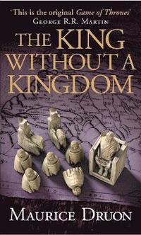 bokomslag The King Without a Kingdom