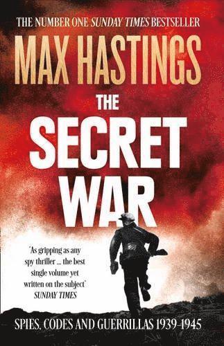 bokomslag The Secret War: Spies, Codes and Guerrillas 1939-1945