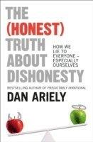 bokomslag The (Honest) Truth About Dishonesty