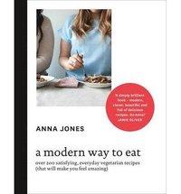 bokomslag A Modern Way to Eat