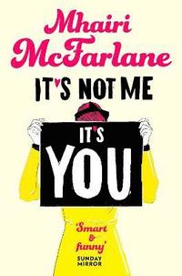 bokomslag It's Not Me, It's You