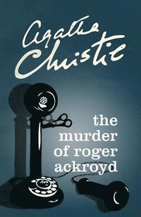 bokomslag The Murder of Roger Ackroyd (Poirot)