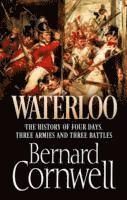 bokomslag Waterloo - the history of four days, three armies and three battles