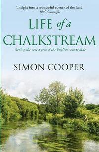 bokomslag Life of a Chalkstream