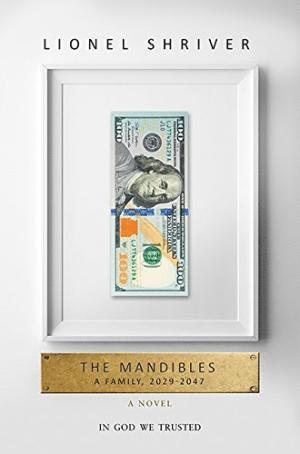 bokomslag The Mandibles: A Family, 2029-2047