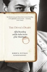 bokomslag The Devil's Diary: Alfred Rosenberg and the Stolen Secrets of the Third Reich