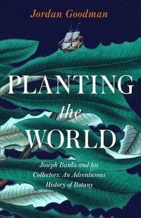 bokomslag Planting the World