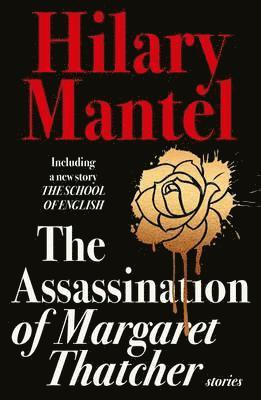 bokomslag The Aassassination Of Margaret Thatcher