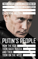 bokomslag Putin's People: How the KGB Took Back Russia and then Turned On the West