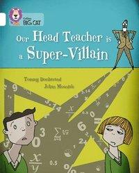 bokomslag Our Head Teacher is a Super-Villain