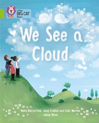 bokomslag We See A Cloud