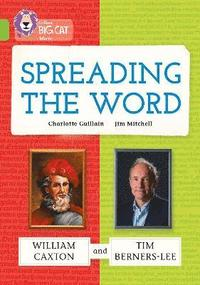 bokomslag Spreading the Word: William Caxton and Tim Berners-Lee