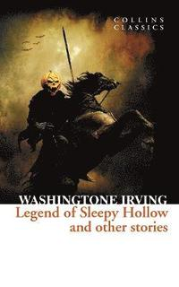 bokomslag The Legend of Sleepy Hollow and Other Stories